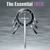 The Essential Toto by Toto