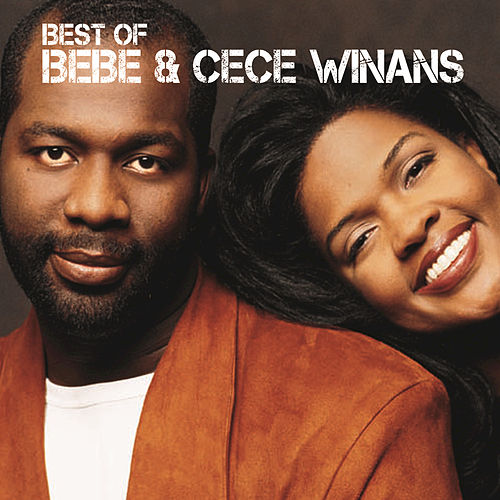Best Of BeBe & CeCe Winans by BeBe & CeCe Winans