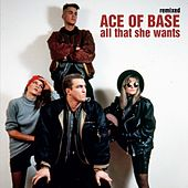 All That She Wants (Remixed) de Ace Of Base
