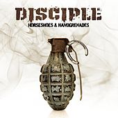 Horseshoes & Handgrenades de Disciple