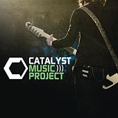 Catalyst Music Project von Various Artists
