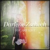 You Are Love von Darlene Zschech