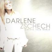 Change Your World von Darlene Zschech