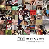 All That Is Within Me de MercyMe