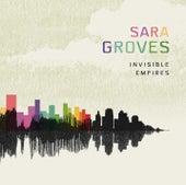 Invisible Empires de Sara Groves