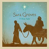 O Holy Night de Sara Groves