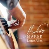 Melody Maker by Lance Allen