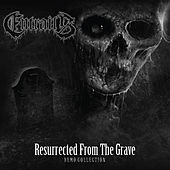 Resurrected from the Grave (Demo Collection) by Entrails