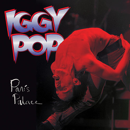 Paris Palace by Iggy Pop