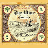 The Route of Wine: New World de Various Artists