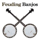 Feuding Banjos by Various Artists