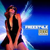 Freestyle Hits Anthology de Various Artists