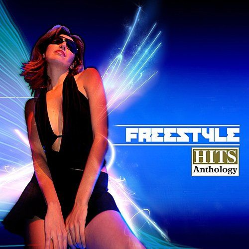 Freestyle Hits Anthology by Various Artists