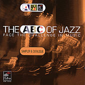The Abc Of Jazz: Face The Challenge In Music by Various Artists