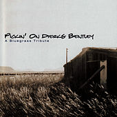 Pickin' On Dierks Bentley: A Bluegrass Tribute by Pickin' On