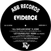 All Said & Done / Let Yourself Go by Evidence