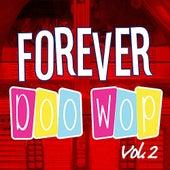 Forever Doo Wop Vol. 2 de Various Artists
