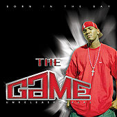 Born In The Bay de The Game