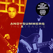 The X Tracks by Andy Summers