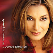 In the Company of Friends by Denise Donatelli
