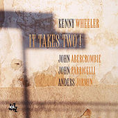 It Takes Two! by Kenny Wheeler
