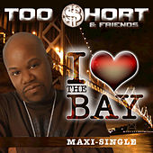 I Love The Bay Single von Too Short