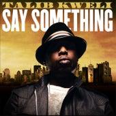 Say Something di Talib Kweli