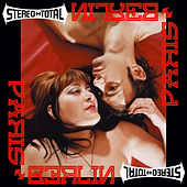 Paris Berlin by Stereo Total