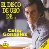 El Disco De Oro De by Celio Gonzalez