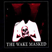 Masked by The Wake
