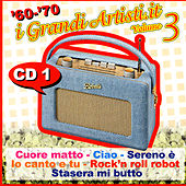 '60 - '70 I Grandi Artisti.It - Volume 3 - Cd 1 von Various Artists
