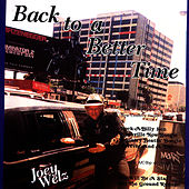 Back To a Better Time by Joey Welz
