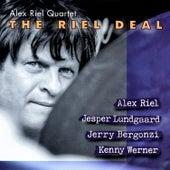 The Riel Deal by Alex Riel