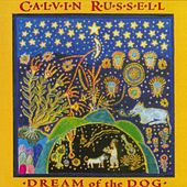 Dream Of The Dog de Calvin Russell