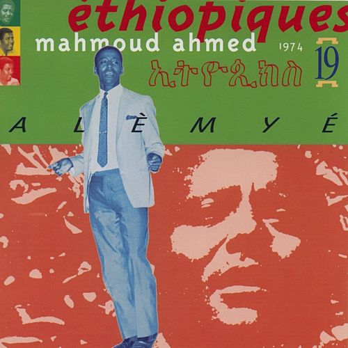 Ethiopiques Vol 19 (mahmoud Ahmed) by Mahmoud Ahmed