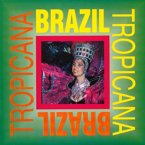 Tropicana Brazil by Various Artists