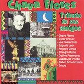 Chava Flores: Tributo De Sus Amigos by Various Artists