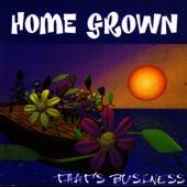 That's Business de Homegrown