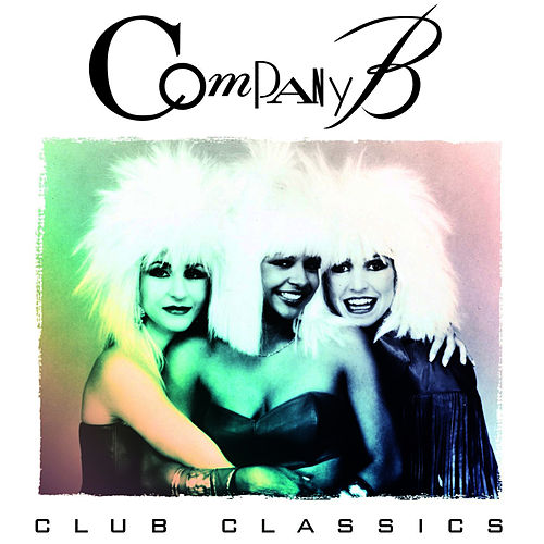 Club Classics by Company B