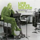Lieb Plays Wilder di David Liebman