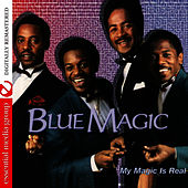 My Magic Is Real by Blue Magic