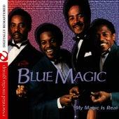 My Magic Is Real de Blue Magic