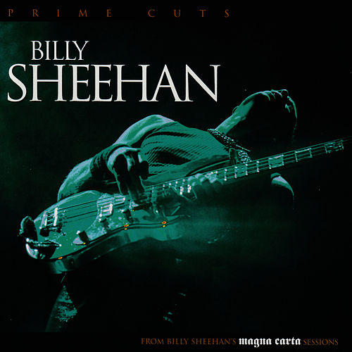 Prime Cuts by Billy Sheehan