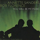 You Will Be My Music by Bob Florence