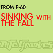 Sinking With The Fall EP by From P60