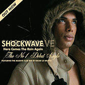 Here Comes the Rain Again de SHOCKWAVE