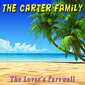 The Lover's Farewell by The Carter Family