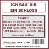 Ich bau' dir ein Schloss, Folge 1 de Various Artists