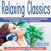 Relaxing Classics - Gentle Soothing Music von Various Artists