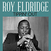 Tippin' Out de Roy Eldridge